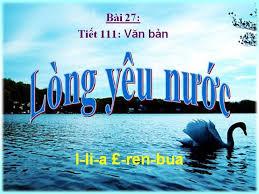 Soạn bài Lòng yêu nước của I-li-a E-ren-bua