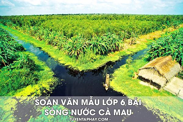 soan-van-mau-lop-6-bai-song-nuoc-ca-mau